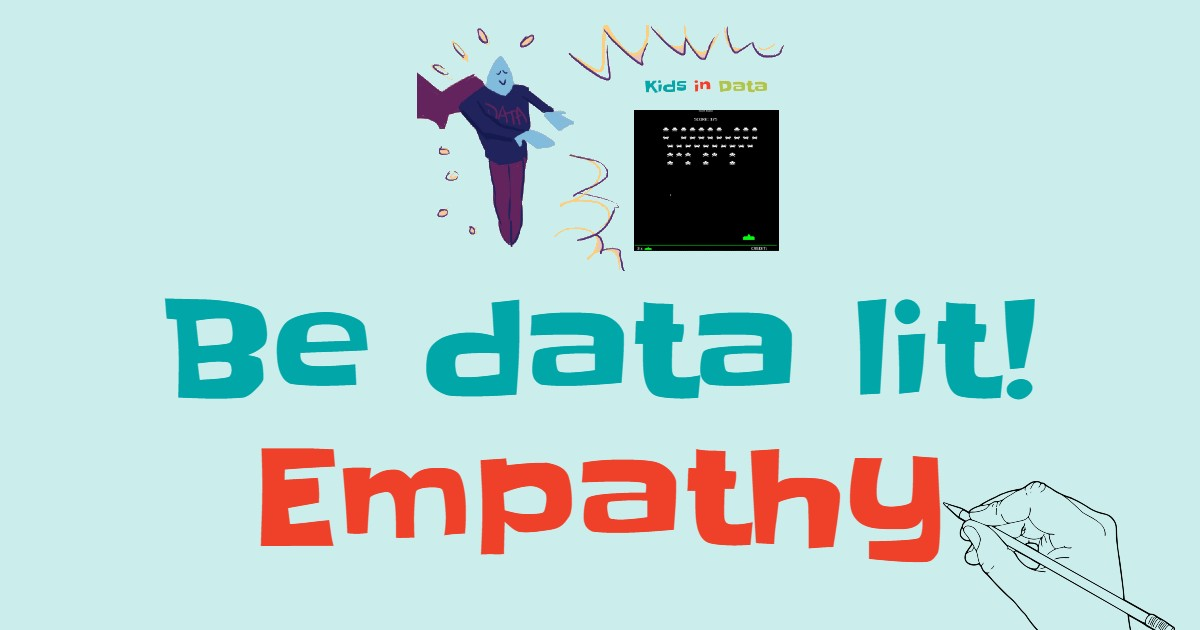 Be data literate - use empathy